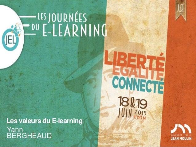 Les valeurs du E-learning Yann BERGHEAUD