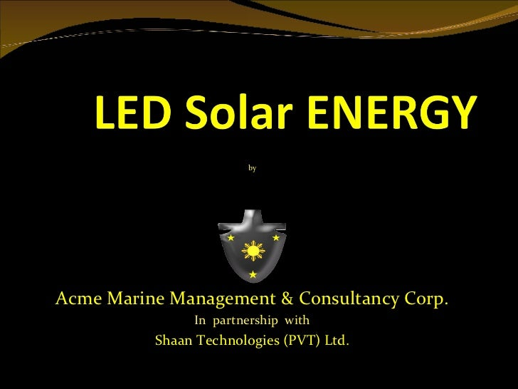 byAcme Marine Management & Consultancy Corp.               In partnership with          Shaan Technologies (PVT) Ltd.