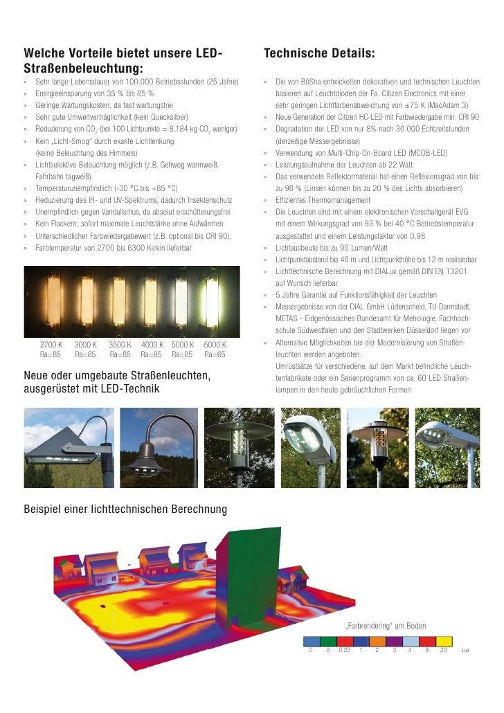 Welche Vorteile bietet unsere LED-                                     Technische Details: Straßenbeleuchtung: »   Sehr la...