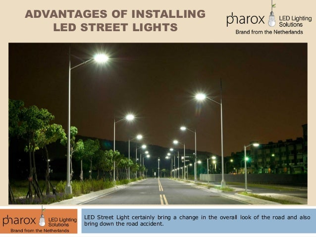 Advantages of installing LED street lights