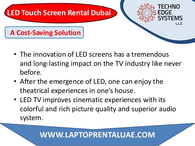 LED Touch Screen Rental Dubai • The innovation of LED screens has a tremendous and long-lasting impact on the TV industry ...
