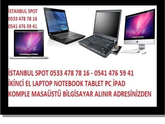 İSTANBUL İKİNCİ EL SPOT 0533 478 78 16 0541 476 59 41