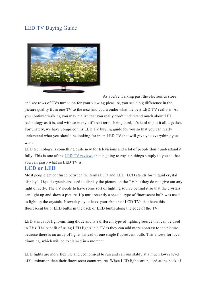 LED TV Buying Guide                                                 As you're walking past the electronics storeand see ro...