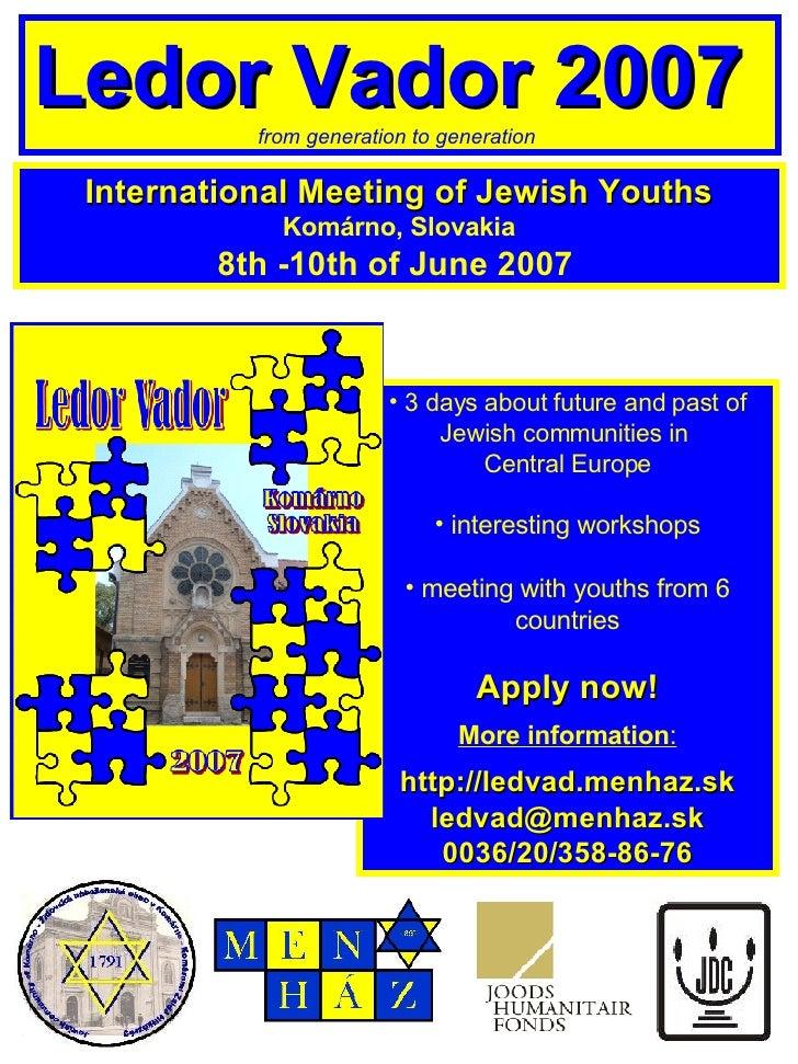 <ul><li>3 days about future and past of Jewish communities  i n  Central Europe </li></ul><ul><li>interesting workshops </...