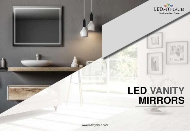 LED VANITY MIRRORS www.ledmyplace.com