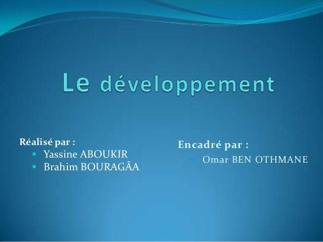 Réalisé par :  Yassine ABOUKIR  Brahim BOURAGÂA  Encadré par :  Omar BEN OTHMANE