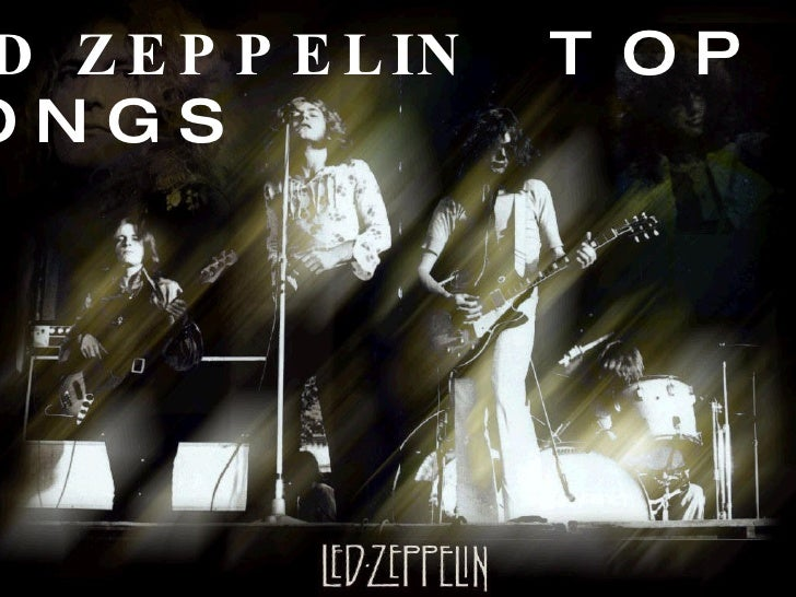 LED ZEPPELIN  TOP 10  SONGS