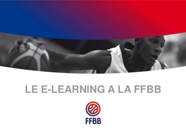 LE E-LEARNING A LA FFBB