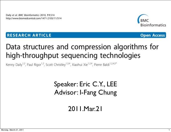 Speaker: Eric C.Y., LEE                         Advisor: I-Fang Chung                              2011.Mar.21Monday, Marc...