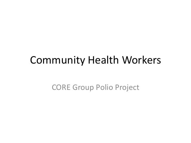 Community Health Workers CORE Group Polio Project