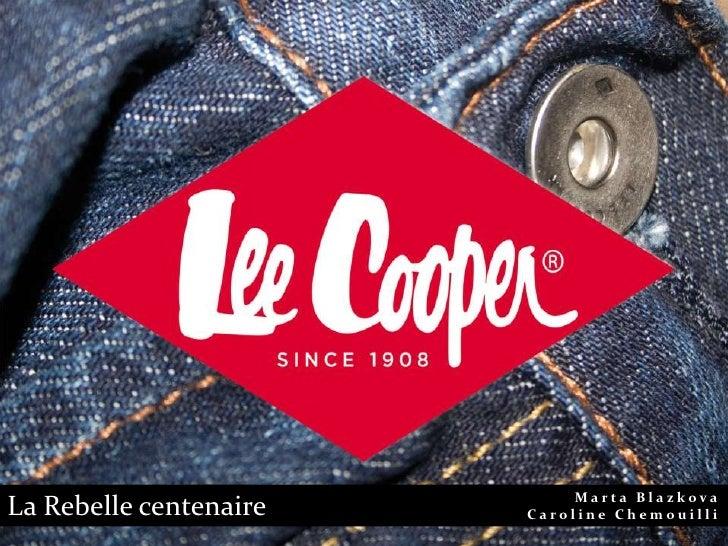 Analyse de stratégie de communication de la marque Lee Cooper en France