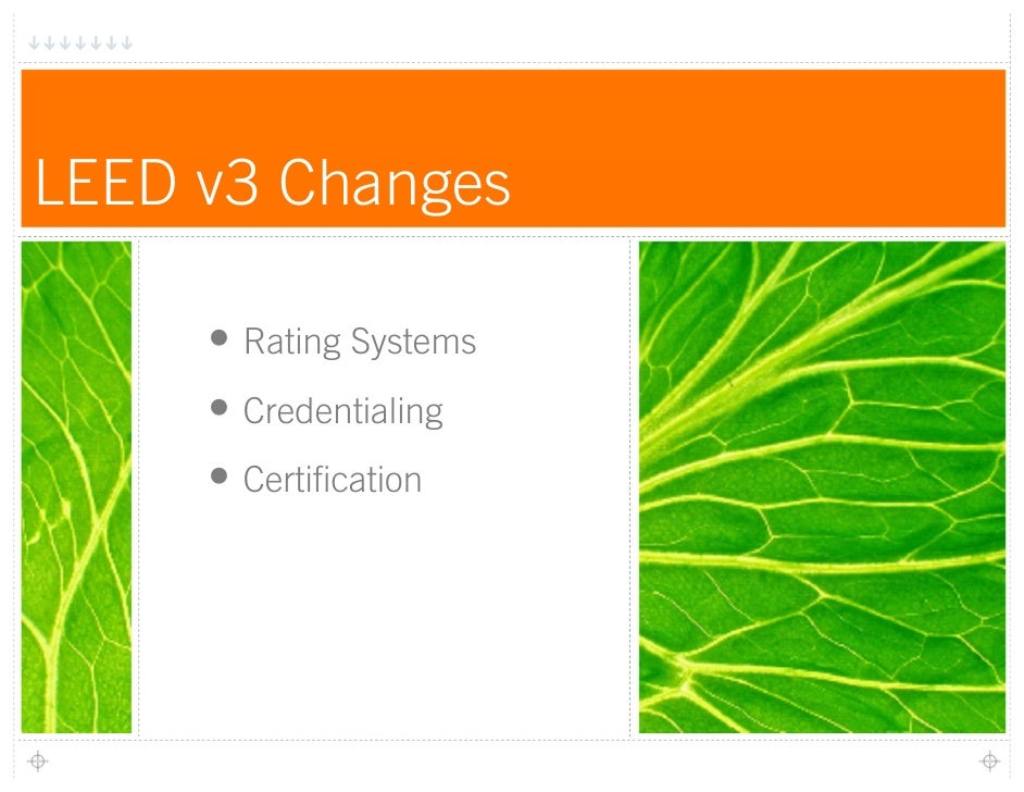 Leed 2009 rating system and credentials overview for Leed certification benefits