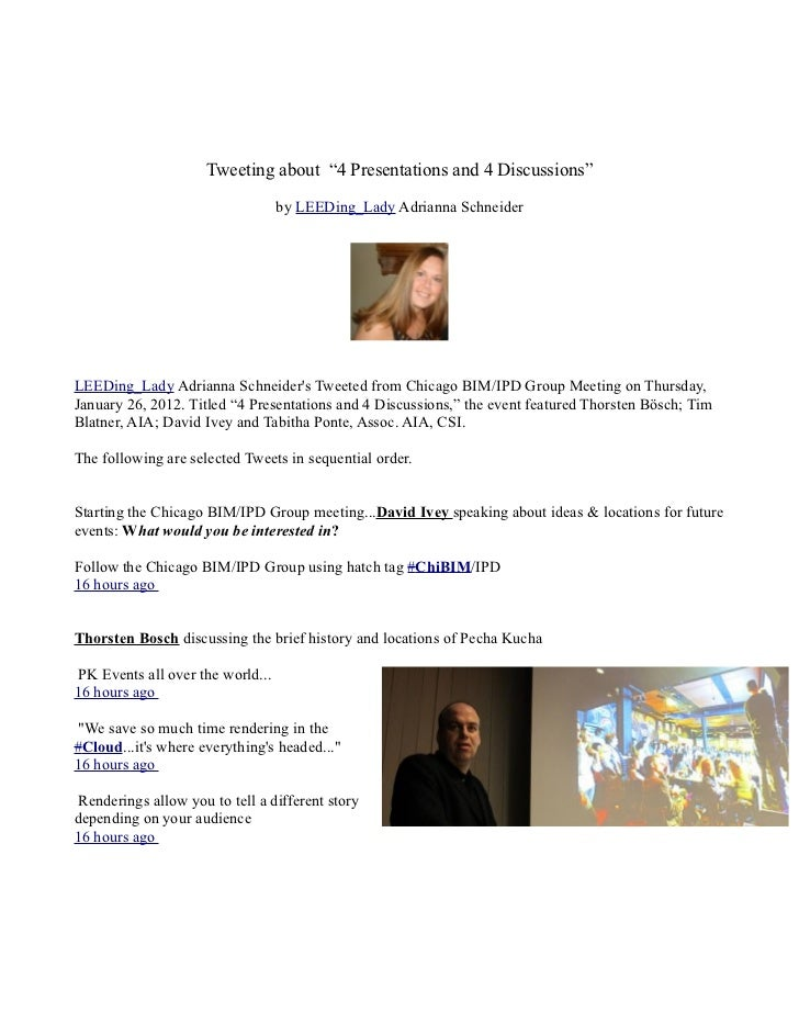 "Tweeting about ""4 Presentations and 4 Discussions""                                   by LEEDing_Lady Adrianna SchneiderLEE..."