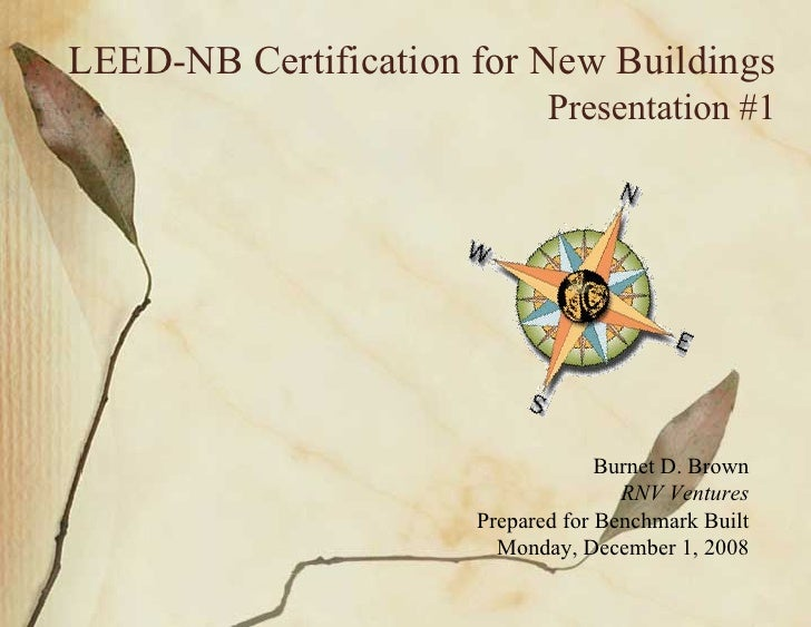 LEED-NB Certification for New Buildings                              Presentation #1                                      ...