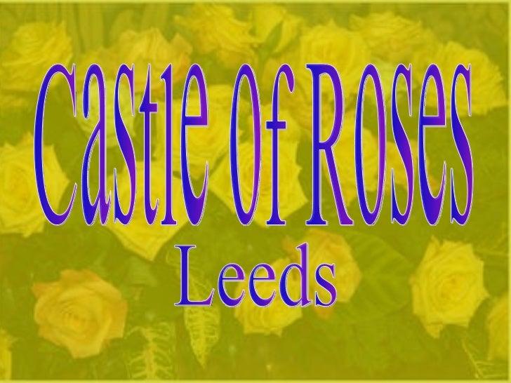 Castle of Roses Leeds
