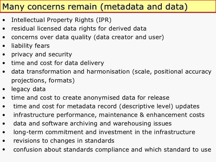 <ul><li>Intellectual Property Rights (IPR) </li></ul><ul><li>residual licensed data rights for derived data  </li></ul><ul...