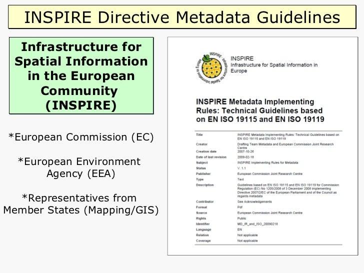 Infrastructure for Spatial Information in the European Community  (INSPIRE) *European Commission (EC) *European Environmen...