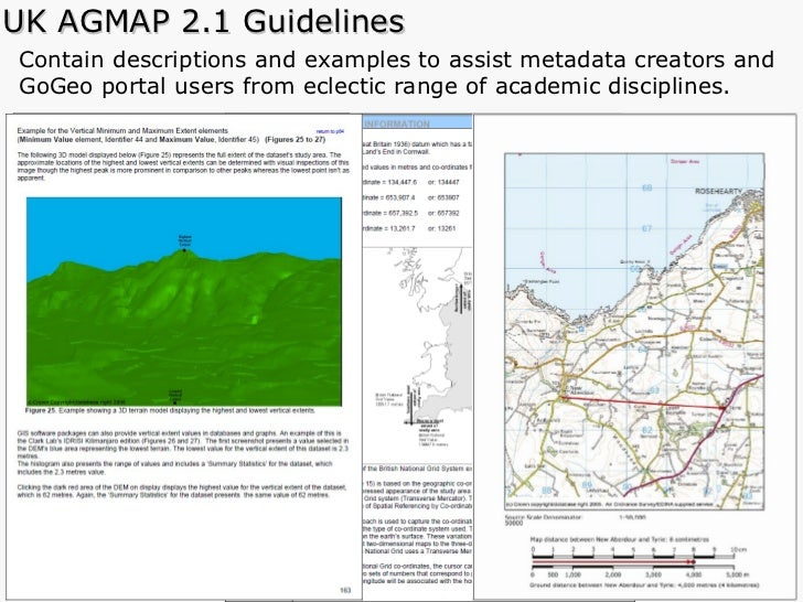 UK AGMAP 2.1 Guidelines Contain descriptions and examples to assist metadata creators and  GoGeo portal users from eclecti...