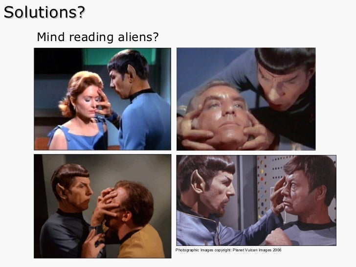 Mind reading aliens? Solutions? Photographic Images copyright: Planet Vulcan Images 2006