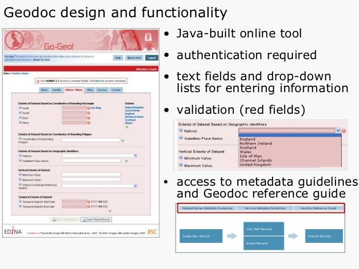 Geodoc design and functionality <ul><li>Java-built online tool </li></ul><ul><li>authentication required </li></ul><ul><li...