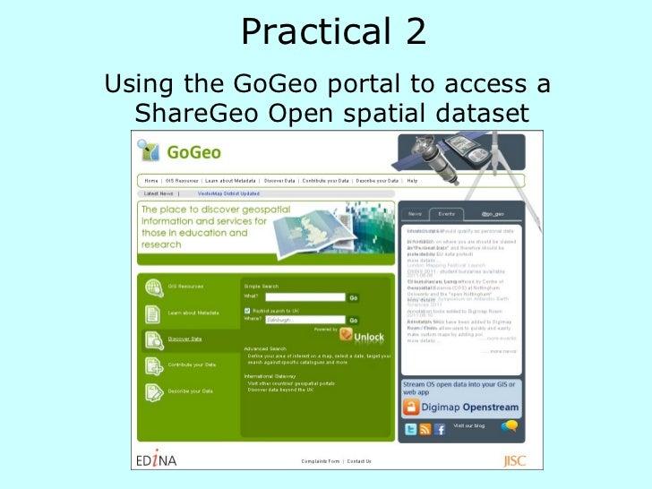 <ul><li>Using the GoGeo portal to access a  </li></ul><ul><li>ShareGeo Open spatial dataset </li></ul>Practical 2