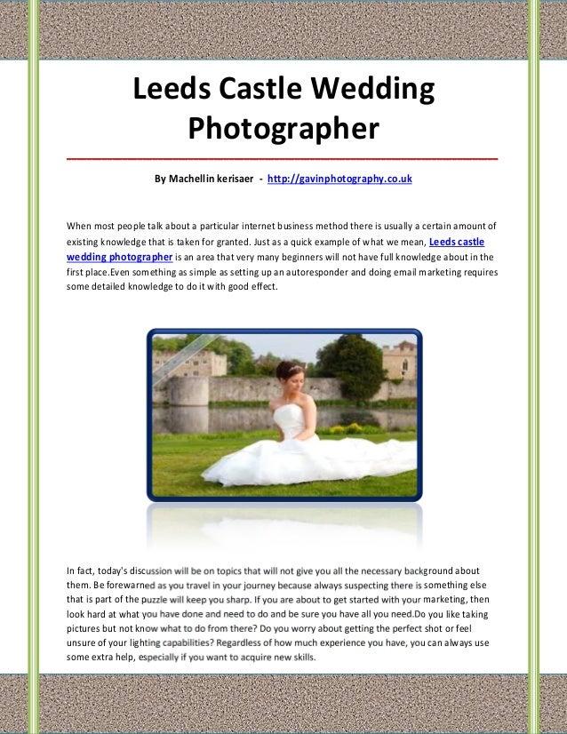 Leeds Castle Wedding                   Photographer_______________________________________________________________________...