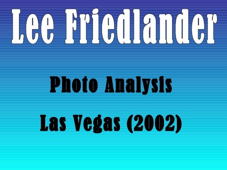 Lee Friedlander Photo Analysis Las Vegas (2002)