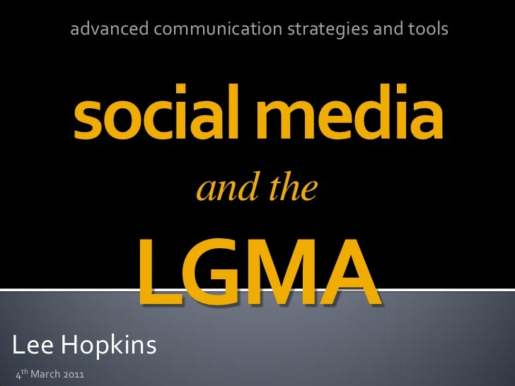 advanced communication strategies and tools           social media                         and theLee Hopkins             ...