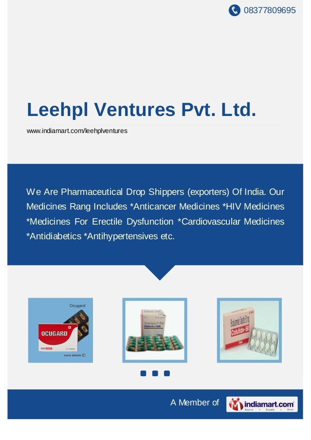 08377809695Leehpl Ventures Pvt. Ltd.www.indiamart.com/leehplventuresWe Are Pharmaceutical Drop Shippers (exporters) Of Ind...