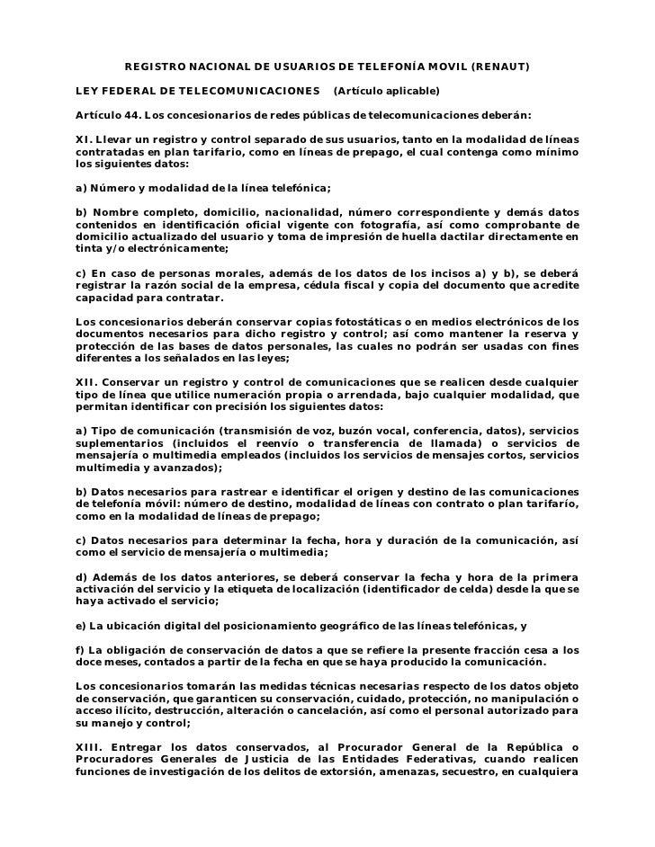 REGISTRO NACIONAL DE USUARIOS DE TELEFONÍA MOVIL (RENAUT)  LEY FEDERAL DE TELECOMUNICACIONES               (Artículo aplic...