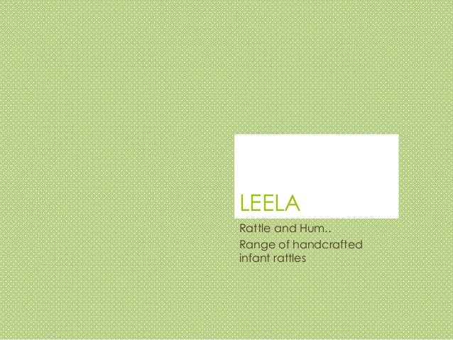LEELA Rattle and Hum.. Range of handcrafted infant rattles