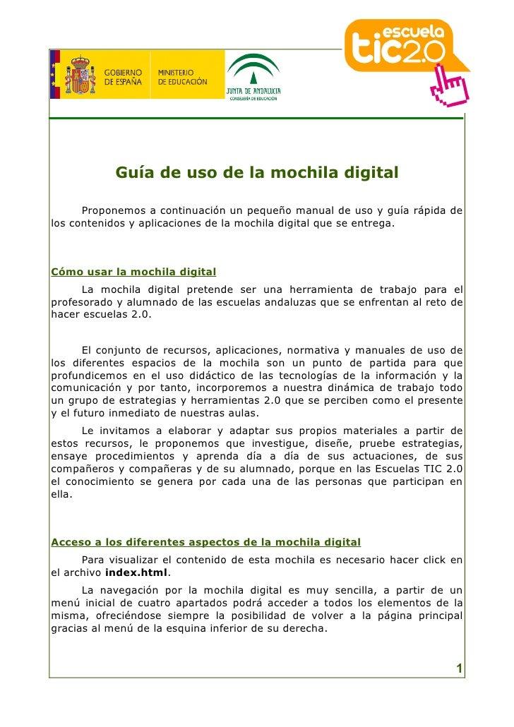 Guía de uso de la mochila digital        Proponemos a continuación un pequeño manual de uso y guía rápida de los contenido...
