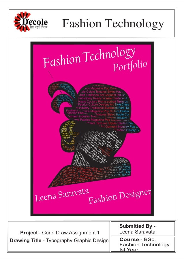 Fashion Technology Fashion Technology Leena Saravata Fashion Designer Portfolio Submitted By - Leena Saravata Course - BSc...
