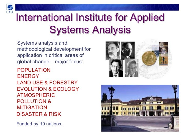 International Institute for Applied        Systems AnalysisSystems analysis andmethodological development forapplication i...