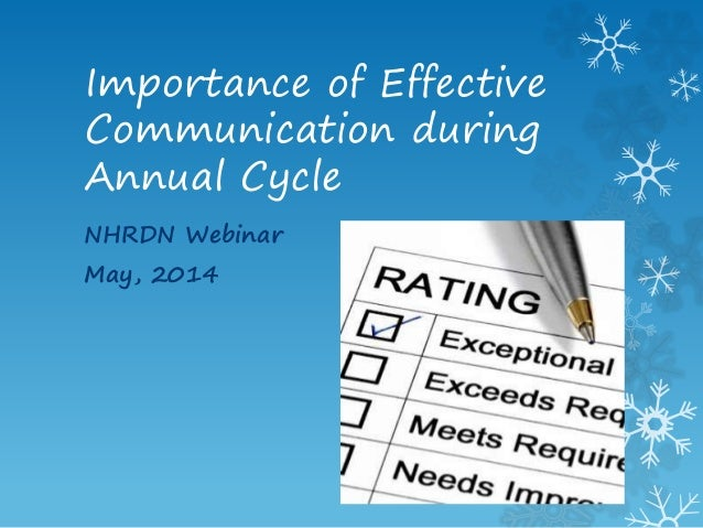 Importance of Effective Communication during Annual Cycle NHRDN Webinar May, 2014