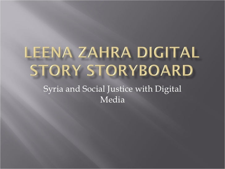 Syria and Social Justice with Digital Media