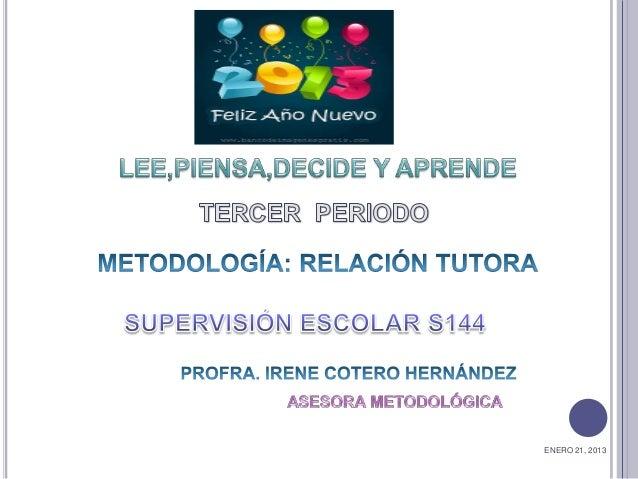 ENERO 21, 2013