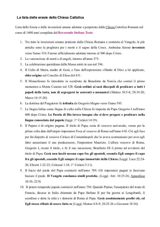 La lista delle eresie della Chiesa Cattolica Lista delle Eresie e delle invenzioni umane adottate e perpetrate dalla Chies...