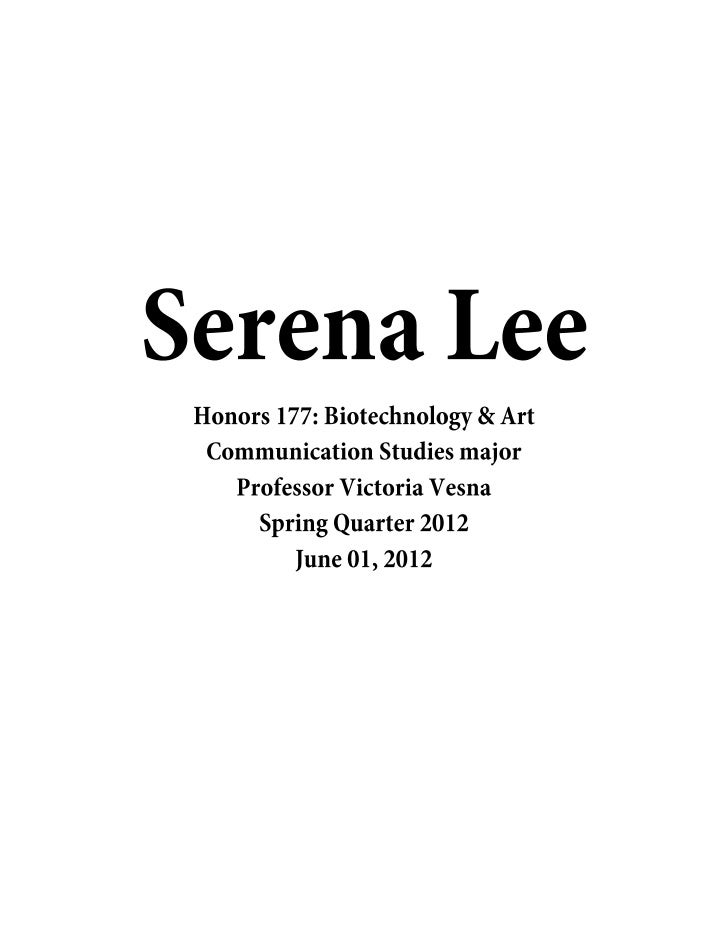 Week 1: Two Cultures: IntroductionMon, 04/09/2012 - 23:08 | serenaleeMy name is Serena Lee. I am a third-year Communicatio...