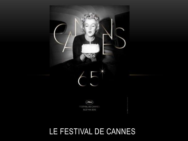 .LE FESTIVAL DE CANNES