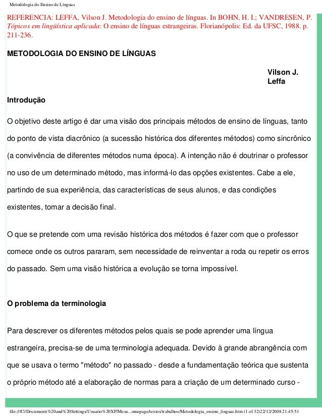 Metodologia do Ensino de Línguas REFERENCIA: LEFFA, Vilson J. Metodologia do ensino de línguas. In BOHN, H. I.; VANDRESEN,...