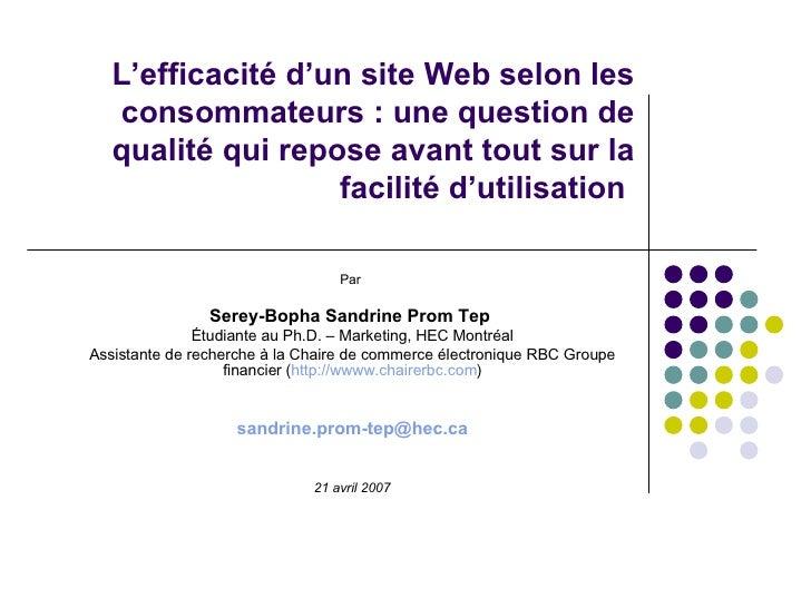 Par  Serey-Bopha Sandrine Prom Tep   Étudiante au Ph.D. – Marketing, HEC Montréal Assistante de recherche à la Chaire de c...