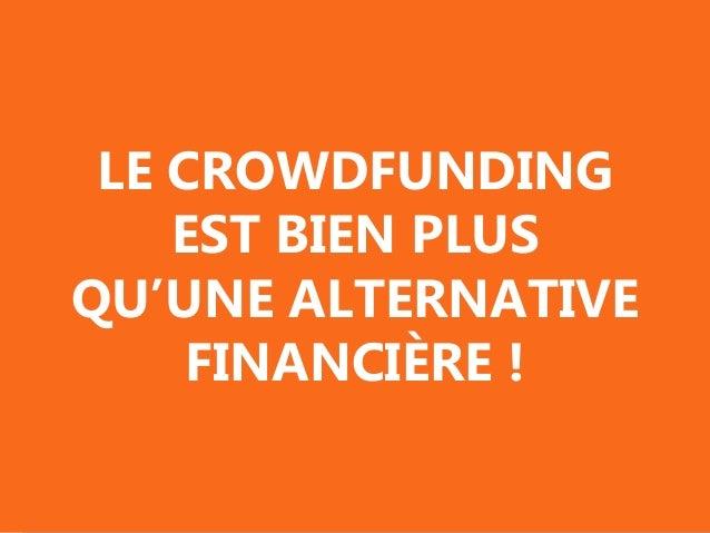 Le financement d'un projet grâce au financement participatif ! Slide 2