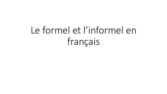 Le formel et l'informel en  français