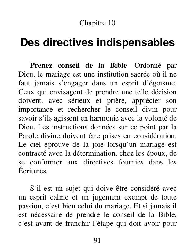 91 Chapitre 10 Des directives indispensables Prenez conseil de la Bible—Ordonné par Dieu, le mariage est une institution s...