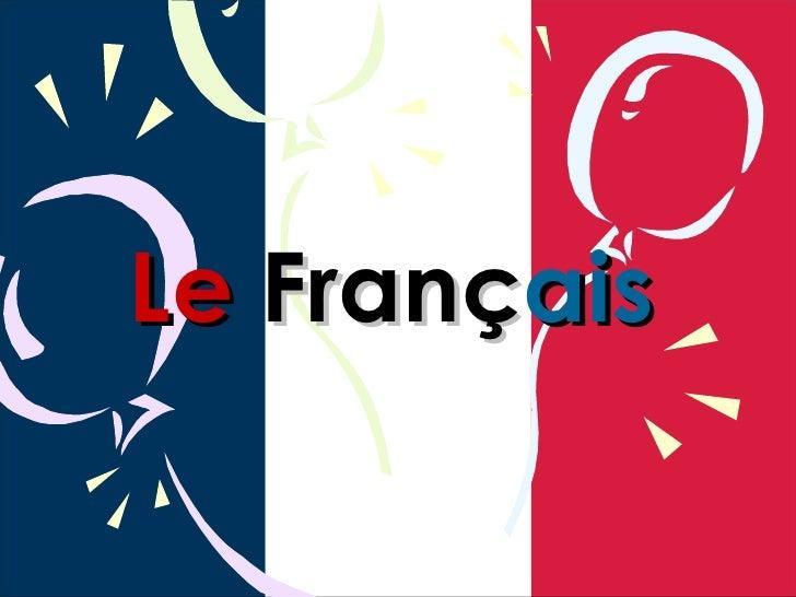 Le  Franç ais