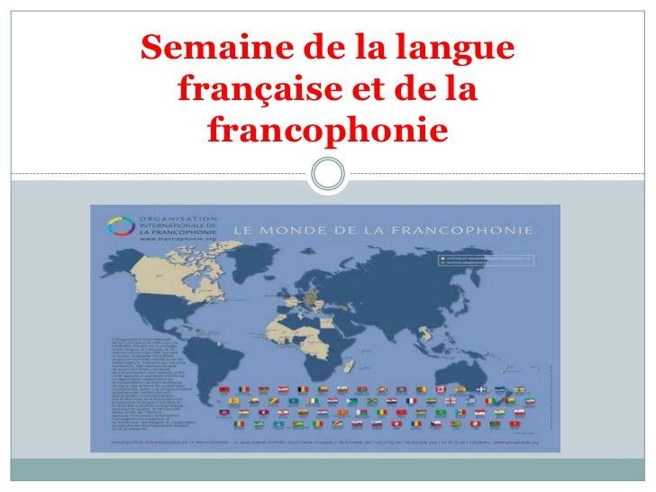 Semaine de la langue française et de la francophonie<br />