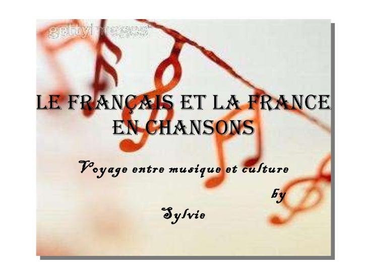 Le français et la France en chansons Voyage entre musique et culture by Sylvie