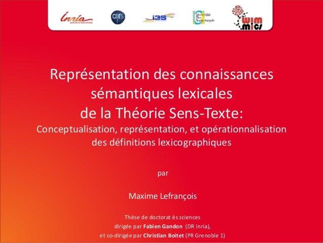 Représentation des connaissances  sémantiques lexicales  de la Théorie Sens-Texte:  Conceptualisation, représentation, et ...