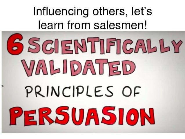 Influencing others, let's learn from salesmen!